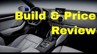 2018 Audi A3 Premium Plus Sedan - Build & Price Review: Design, Features, Specs, Accessories