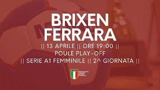 Serie A1F [2^ Play-Off ]: Brixen - Ferrara 37-23