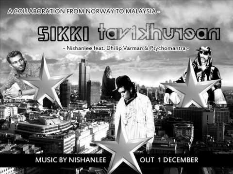 Sikki Tavikhurean - Nishanlee Feat. Dhilipvarman & Psychomantra (music By Nishanlee) video