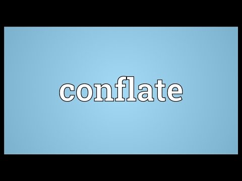 Conflate Meaning