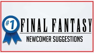 What Your First Final Fantasy Should Be