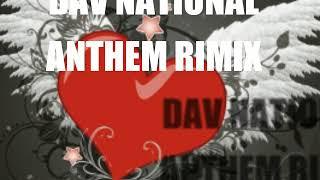 DAV PUBLIC SCHOOL(mahuda) song, dav song, dav national anthem remix, NATIONAL ANTHEM#