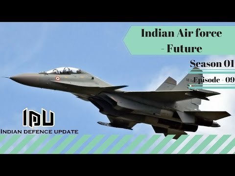 S01E09   Indian Airforce - Future