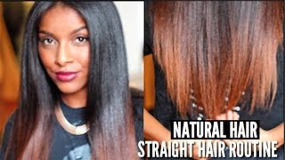 How To: Straighten My Natural Hair FULL ROUTINE