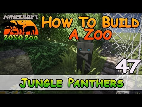 Zoo In Minecraft :: Jungle Panthers :: How To Build :: E47 :: Z One N Only