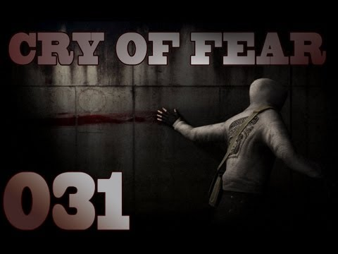 Let's Play Cry of Fear #031 [FACECAM] [DEUTSCH]