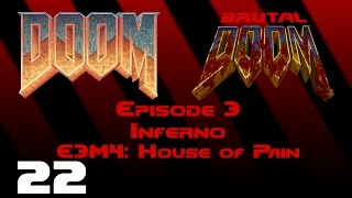 Doom - Inferno - E3M4: House of Pain (1993) [Brutal Doom v20b] [1080p60]