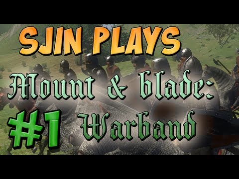 Mount & Blade: Warband #1 - A Fresh Start
