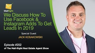 #202 Mail-Right Show: We Discuss How To Use Facebook & Instagram Adds To Get Leads In 2019