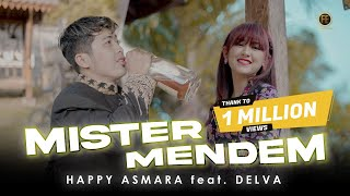 Download lagu HAPPY ASMARA FT DELVA - MISTER MENDEM (   )
