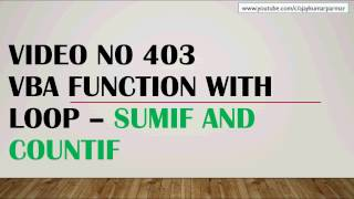 Learn MS Excel - Video 403- VBA LOOP WITH FUNCTIONS- COUNTIF SUMIF