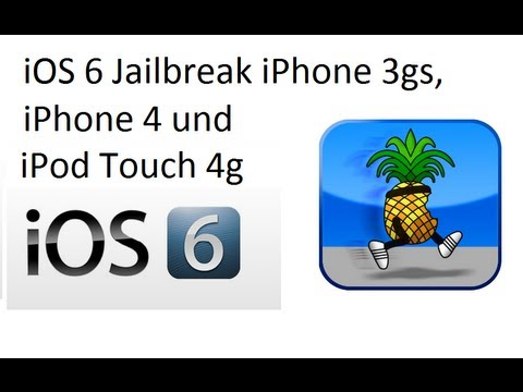 ios 6 Tethered Jailbreak (deutsch) für iPhone 3gs .iPhone 4 .Pod Touch 4g