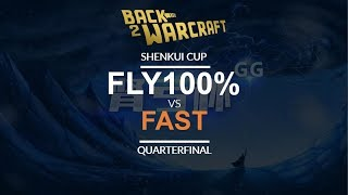 Shenkui Cup - Round of 16: [O] Fly100% vs. Fast [O]