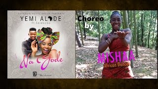 Yemi Alade - NA GODE (Dance video) ft. SELEBOBO | Choreography by MISHAA