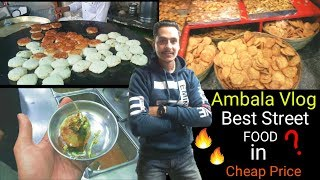 AMBALA Vlog | best street food in cheap price