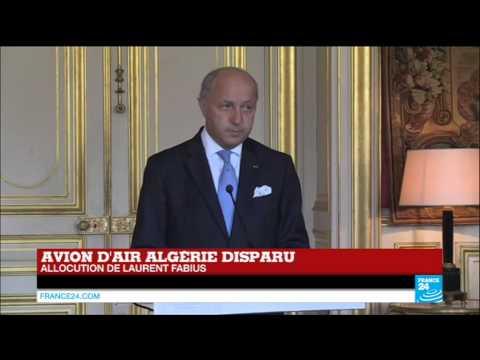 Laurent Fabius : Le vol AH5017 d'Air Algérie s'est