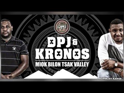 Miok Bilon Tsak Valley - DPJ & KRONOS