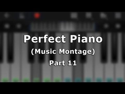 download lagu Perfect Piano Android App  Montage Part 12 gratis