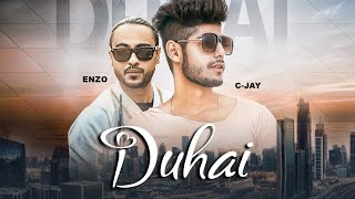DUHAI: C Jay, Feat. Enzo (Full Video Song) | Latest Punjabi Song 2018