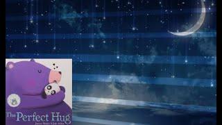 ASMR Soft Spoken Children's Story Time The Perfect Hug no Music