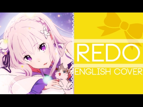 Re: Zero Kara Hajimeru Isekai Seikatsu OP: Redo - - English Cover (FULL Version) [Riku]