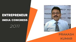 Prakash Kumar at Entrepreneur India 2011