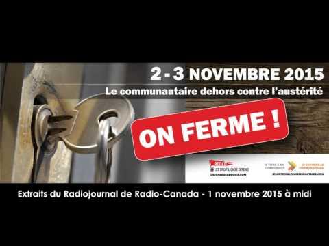 Extraits Radiojournal de Radio-Canada | 2 et 3 novembre: on ferme! Dehors contre l'austérité