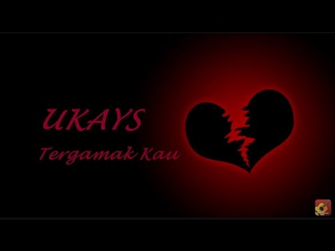 Download UKAYS - Tergamak Kau   ~~ Mp4 baru