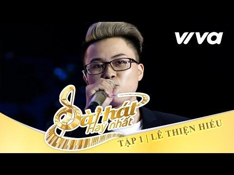 Ông Bà Anh - Lê Thiện Hiếu | Tập 1 | Sing My Song - Bài Hát Hay Nhất 2016 [Official] | sing my song vietnam