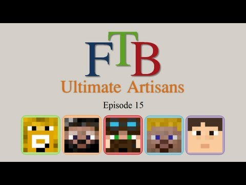 FTB Ultimate Artisans - Episode 15 - Tinker Table