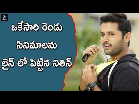 Nithiin Gave Green Signal To Two Movies At A Time  | Tollywood Updates | TFC Films And Film News