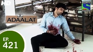 Adaalat - अदालत - Zanolox - Episode 421 - 16th May 2015.