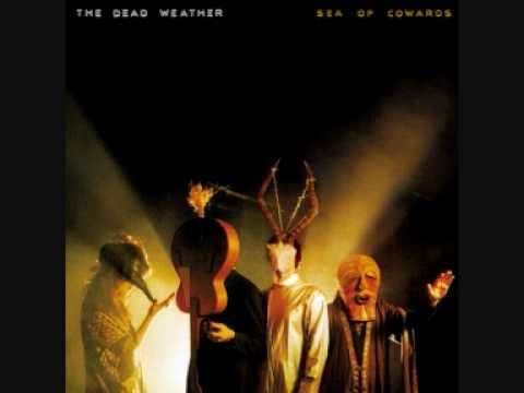 Dead Weather - I Cant Hear You