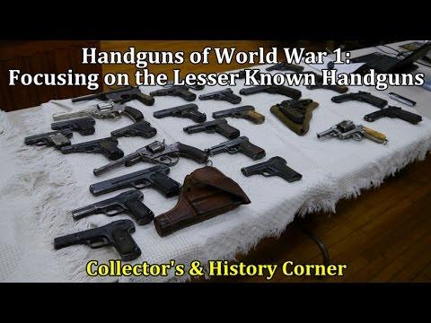 Handguns of World War 1: Focusing on the Lesser Known Handguns