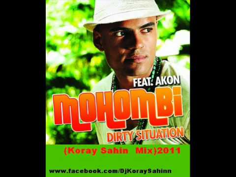 Mohombi Ft. Akon -- Dirty Situation (Koray Sahin Mix)2011.wmv