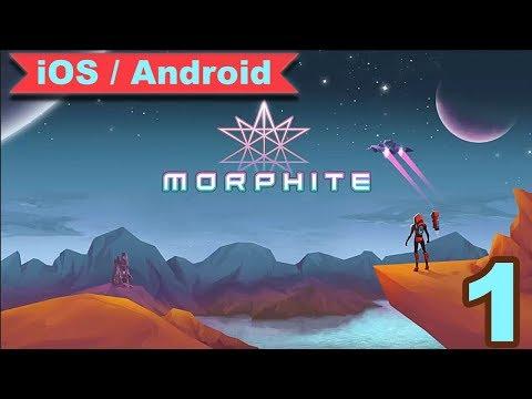 MORPHITE - GAMEPLAY ( iOS / Android ) - #1
