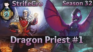 Hearthstone Dragon Priest S32 #1: Always More Dragons
