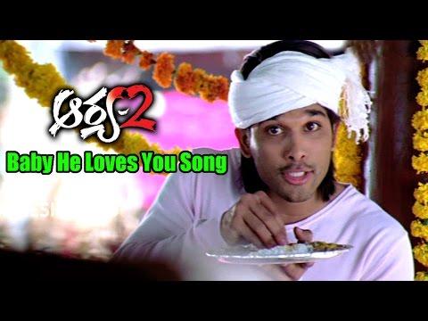 Arya 2 Songs - Baby He Loves You - Allu Arjun, Kajal Aggarwal, Navdeep - Ganesh Videos