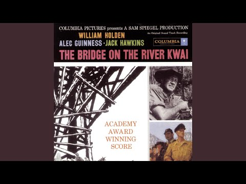 Medley: The River Kwai March / Colonel Bogey March