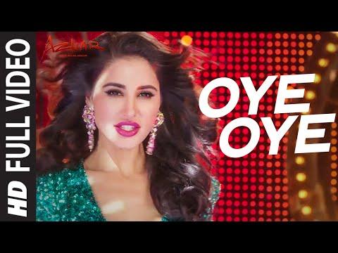 OYE OYE  Full Video Song | AZHAR | Emraan Hashmi, Nargis Fakhri, Prachi Desai DJ Chetas | T-Series thumbnail