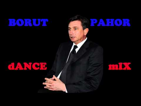Borut Pahor Dance Mix