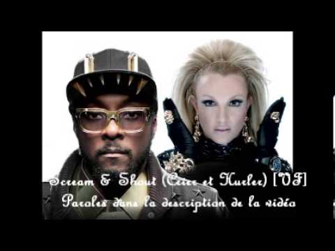 Will.i.am Featuring Britney Spears - Scream & Shout [Version Française]
