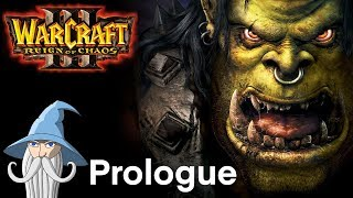 PROLOGUE - Exodus of the Horde | Warcraft 3 : Reign of Chaos