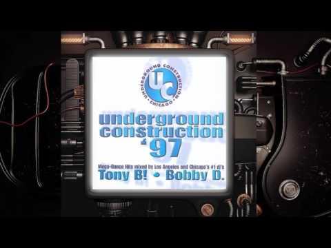Underground Construction '97 By Tony B! & Bobby D (1997)