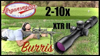 Burris XTR II 2-10x Scope With SCR MOA Reticle Review: Best DMR Optic?