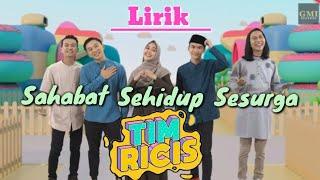 Download lagu Sahabat Sehidup Sesurga ( Lirik Video ) - Tim Ricis