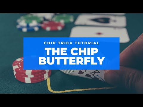 Poker Chip Tricks - The Butterfly