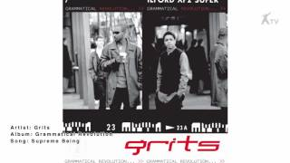 Watch Grits Supreme Being video