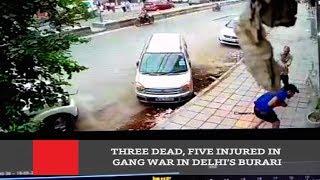 Three Dead, Five Injured In Gang War In Delhi's Burari