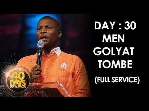Pasteur Grégory Toussaint | 40 DAY FAST I Men Golyat Tombe I 30ème Jour  | TG